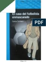 El Caso Del Futbolista Enmascarado