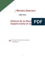 HISTORIA DE LA FILOSOFIA EN ESPAÑA HASTA EL SIGLO XX Mario Méndez Bejaran1