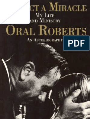 125464119 Oral Roberts Expect a Miracle | Faith Healing | Pentecostalism