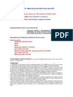 SEE Resolução 4.814-2012 Normatiza Matr ículas-2013
