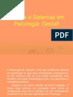 Teorias e Sistemas Em Psicologia - Gestalt e Behaviorismo