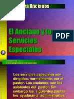 Anciano y Los Servicios