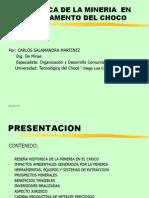 Presentacion Panoramica de La Mineria en El Choco[1]