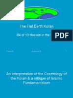 Flat Earth Koran 04 of 13 - Heaven in the Sky