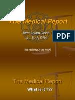 Medikolegal 091004 Dr Beta Ahlam Gizela the MEDICAL REPORT