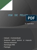 IRM Pelvis Pt Colegiu