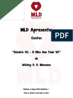 MLD Apresenta - Contos - Binário #1 - O Olho Que Tudo Vê