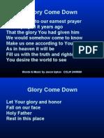 glory come down