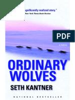 Ordinary Wolves | A Novel by Seth Kantner