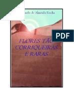 _FLORES TÃO CORRIQUEIRAS E RARAS_