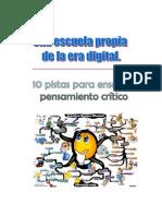 10 PISTAS  PARA ENSEÑAR PENSAMIENTO CRÍTICO. Práctica 8.