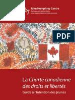 La Charte canadienne des droits et libertés Guide à l'intention des jeunes