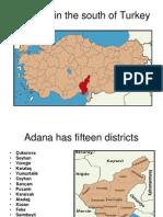 Describing a city in Turkey Adana