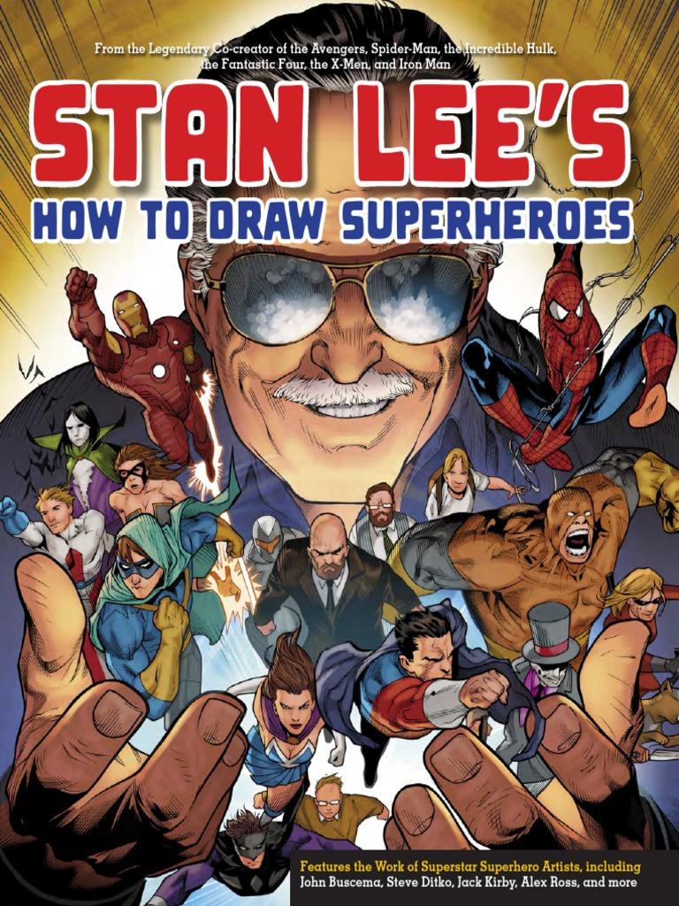 Stan Lee S How To Draw Superheroes Superheroes Spider Man