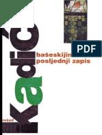 Posljednji bašeskijin zapis - Rešad Kadić