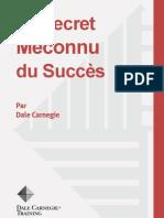 Le secret méconnu du succès -- Dale CARNEGIE