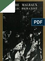 Andre Malraux - Tragic Humanist