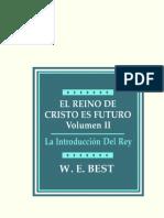 El Reino de Cristo Es Futuro II - W. E. Best