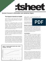 ALCOHOL CONSUMPTION Health Impacts Factsheet November 2010