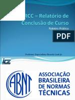 121212 ICE 2012 2 Aula Construção RCC Projeto e RCCII