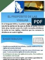 VIDA CRISTIANA EL PROPÓSITO DE LAS VIGILIAS