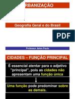 AULA 06 - GEOGRAFIA - URBANIZAÇÃO-01 - PROF JAKES PAULO