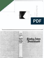 Hedin, Sven - Fuenfzig Jahre Deutschland (1940, 147 Doppels., Scan, Fraktur)