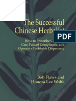 Bob Flaws & Honora Lee Wolfe - The Successful Chinese Herbalist