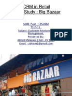 CRM Retail Big Bazaar ( India ) Case Study