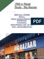 CRM Retail Big Bazaar ( India ) Case Study