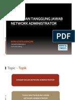 Tugas Dan Tanggung Jawab Network Administrator