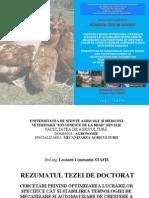 Rezumatul Tezei de Doctorat Cercetări privind optimizarea lucrărilor specifice cât şi stabilirea tehnologiei de mecanizare şi automatizare de creştere a puilor de carne şi găinilor ouătoare în mica gospodărie agricolă