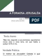 A Formosa Jerusalem