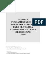 Normas Fundamentales de Derechos Humanos Para El Trato a Vistimas de La Trata de Personas 1999