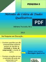 Método de Coleta de Dados Qualitativos
