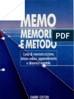 9655701 Memo Memoria e Metodo Parte 1 Corso Di Memorizzazione Lettura Veloce Apprendimento Rapido e Dinamica Mentale Parte 1