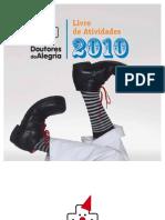 Doutores da  Alegria - Balanço 2010