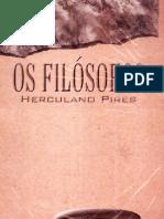 PIRES Herculano - Os Filosofos - PENSE