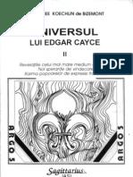 Universul Lui Edgar Cayce Vol 2