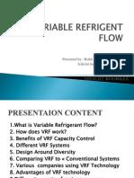 Variable Refrigent Flow