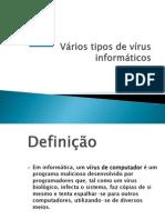 vriostiposdevrusinformticos-anaejessica-100604071735-phpapp01