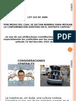 Ley 323 Del 2006 Contaminacion Auditiva.pptx