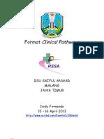 Dody Firmanda 2013 - Format Clinical Pathways RS Saiful Anwar Malang Jawa Timur