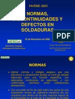 NORMAS, DISCONTINUIDADES Y DEFECTOS EN SOLDADURAS - PAYEND 2.ppt