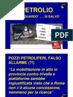 Petrolio e Turismo Per La Stampa