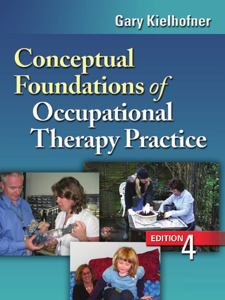 Conceptual Foundations of Occupational Therapy Practice ...