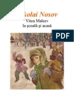 Nicolai Nosov - Vitea Maleev La Scoala Si Acasa