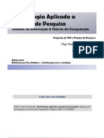 Metodologia Aplicada a Projetos de Pesquisa - SI e CC III