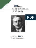 Wells, Herbert George - El Reino de Las Hormigas