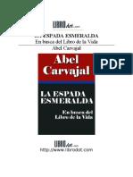 La Espada Esmeralda. Abel Carvajal